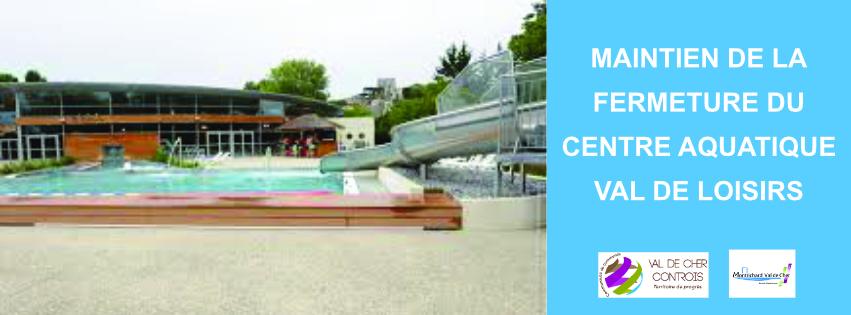 Fermeture du centre aquatique Val de Loisirs à Montrichard